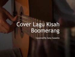 Cover Lagu Kisah Boomerang