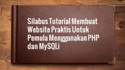 Silabus Membuat Website Mudah Dengan PHP Native Bagi Pemula Berbasis Proyek