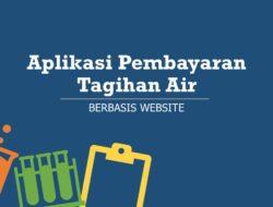 Aplikasi Pembayaran Tagihan Air Berbasis Website