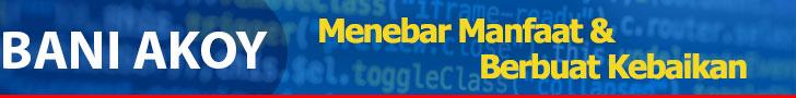 baniakoy.com - Menebar Manfaat dan Berbuat Kebaikan