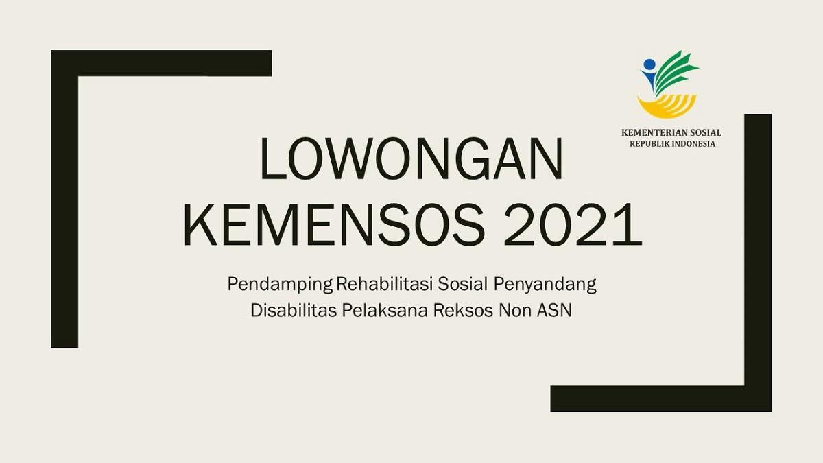 Lowongan KEMENSOS 2021