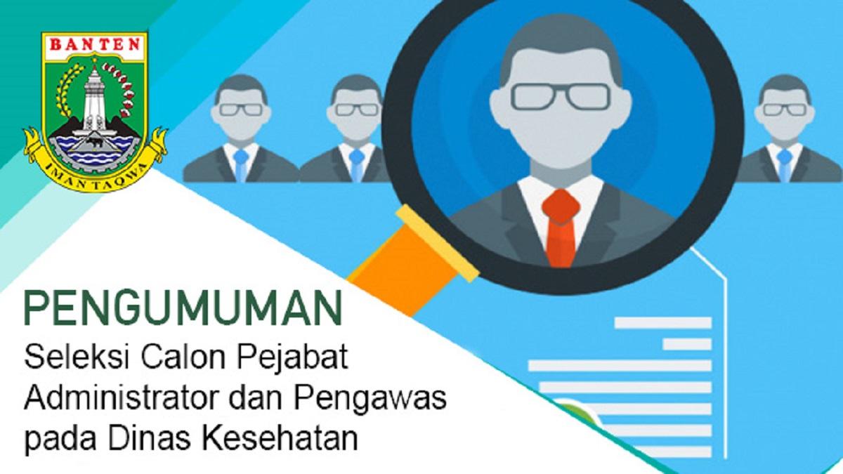 Lowongan Jabatan Di Dinas Kesehatan Provinsi Banten Tahun 2021